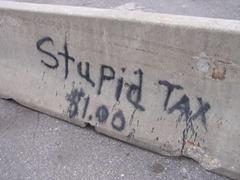 stupid tax